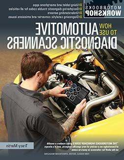 How To Use Automotive Diagnostic Scanners