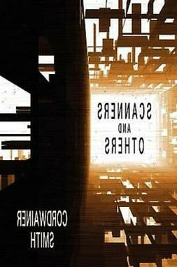 Scanners and Others : Three Science Fiction Stories by Cordw